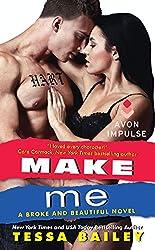 Make Me: A Broke and Beautiful Novel