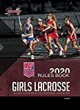 2020 NFHS Girls Lacrosse Rules Book