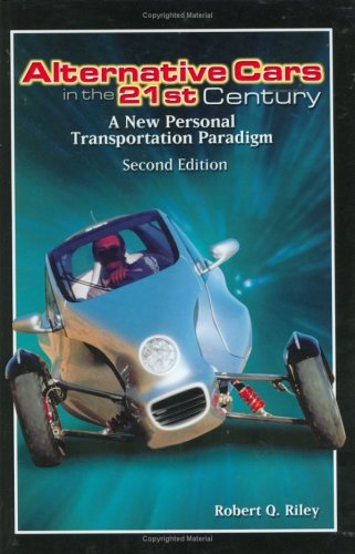 Alternative Cars in the Twenty-First Century: A New Personal Transportation Paradigm