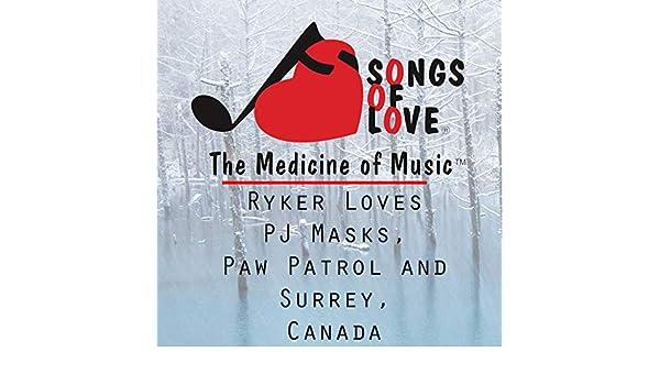 Ryker Loves Pj Masks, Paw Patrol and Surrey, Canada de D. Barone en Amazon Music - Amazon.es