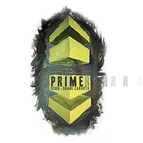 Primer (Original Motion Pictur...