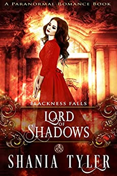 Lord of Shadows (A Paranormal Romance Book): Blackness Falls by [Tyler, Shania]