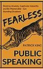 Fearless Public Speaking: How to De...