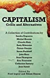 Capitalism - Crises and Alternatives, Sandra Ezquerra and Michel Husson, 0902869639