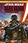 Star Wars - Dark Vador, tome 3 : Terreur dans les Ténèbres par Siedell