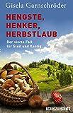 Hengste, Henker, Herbstlaub: Der vierte Fall für Steif und Kantig (Ein-Steif-und-Kantig-Krimi 4) (German Edition)