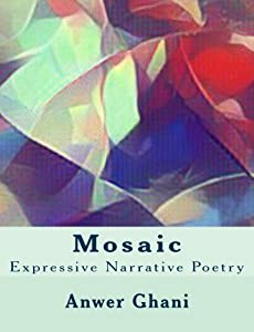 Mosaic: Expressive Narrative Poetry
