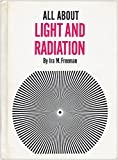 img - for All about light and radiation, (Allabout books. 57) book / textbook / text book