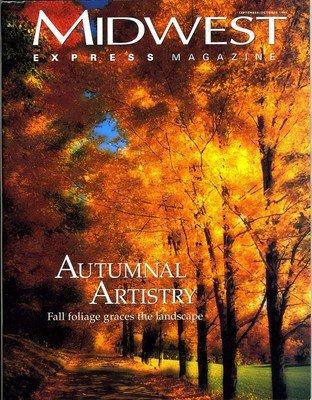 Midwest Express Airlines - Midwest Express Airline Magazine September October 1999 Autumnal Artistry