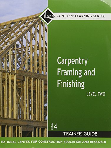 Carpentry Framing and Finishing, Level 2: Trainee Guide
