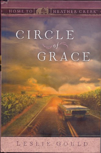 Circle of Grace (Home to Heather Creek)