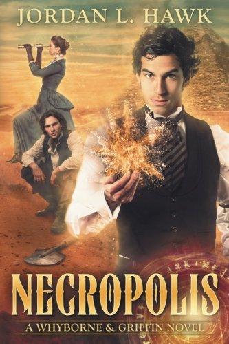 Necropolis (Whyborne & Griffin) (Volume 4)