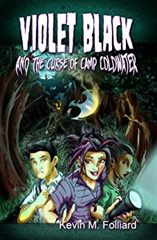 Violet Black & the Curse of Camp Coldwater by [Folliard, Kevin]