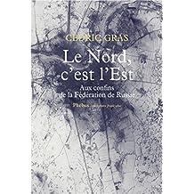 Le Nord c'est l'Est (Littérature française)