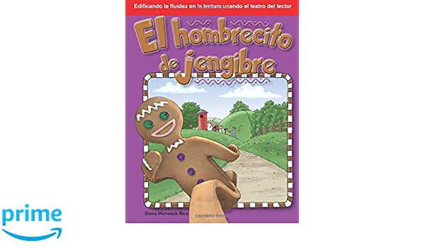 Amazon.com: El Hombrecito de Jengibre: Folk and Fairy Tales (Building Fluency Through Readers Theater) (9781433310065): Dona Rice: Books