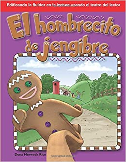 El Hombrecito de Jengibre: Folk and Fairy Tales (Building Fluency Through Readers Theater) (Spanish) Paperback – October 15, 2008