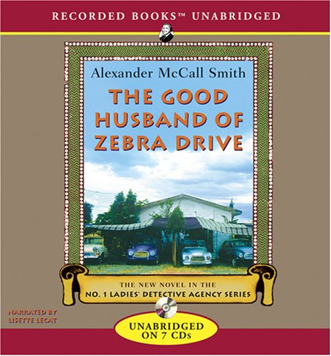 The Good Husband of Zebra Drive - Book #8 of the No. 1 Ladies' Detective Agency