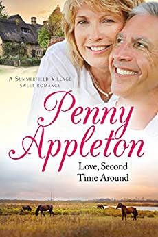 Love, Second Time Around: A Summerfield Village Sweet Romance by [Appleton, Penny]