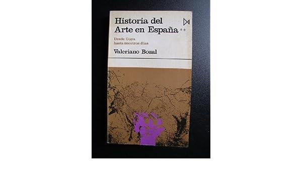 HISTORIA DEL ARTE EN ESPAÑA: Amazon.es: BOZAL, Valeriano: Libros