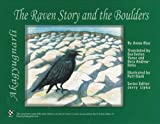 img - for Akagyugnarli, The Raven Story and the Boulders (Math in a Cultural Context: Lessons Learned from Yup'ik Eskimo Elders) book / textbook / text book