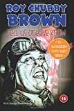 Roy Chubby Brown - Tell Us One We Know: The Autobiography of Roy Chubby Brown
