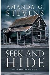 Seek and Hide (Haven Seekers) by Amanda G. Stevens (2014-09-15) Paperback
