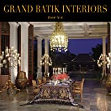 Grand Batik Interiors, Joop Ave and Wiendu Wuryanti, 9798926269