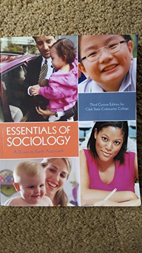Essentials of Sociology A Down-to-Earth Approach Third Custom Edition for Clark State Community College