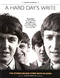 A Hard Day's Write, Revised Edition: The Stories Behind Every Beatles' Song