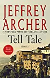 Book cover from Tell Tale: Stories by Jeffrey Archer