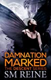 Damnation Marked (The Descent Series Book 4)