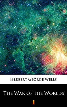 The War of the Worlds (English Edition) eBook: Wells, Herbert ...