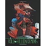 Kill 6 Billion Demons Book 2 (Kill Six Billion Demons)