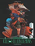 Kill 6 Billion Demons Book 2 (Kill Six Billion Demons)