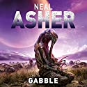 The Gabble - and Other Stories Audiobook by Neal Asher Narrated by Ric Jerrom