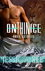 On Thin Ice (Ariel Estates Series, Book One)