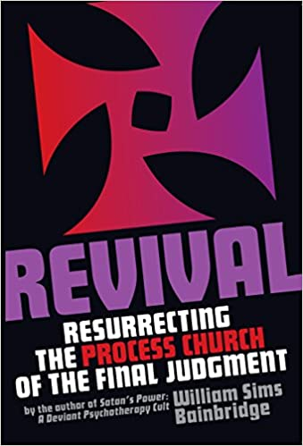 amazon revival resurrecting the process church of the final