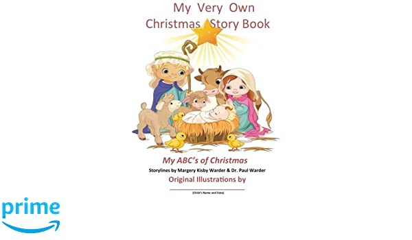 My Very Own Christmas Story Book: My ABCs of Christmas ...