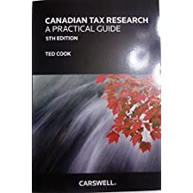 Canadian Tax Research: A Practical Guide