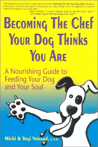 Read Online Becoming The Chef Your Dog Thinks You Are pdf
