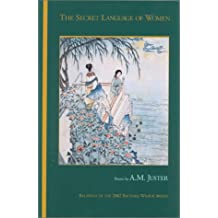 The Secret Language of Women: Poems (Richard Wilbur Award, 5)