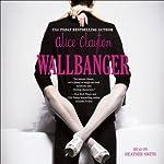 Wallbanger | Alice Clayton