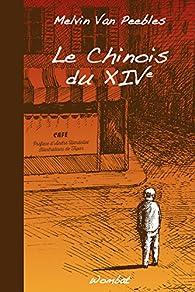 Le chinois du XIVe par Melvin Van Peebles