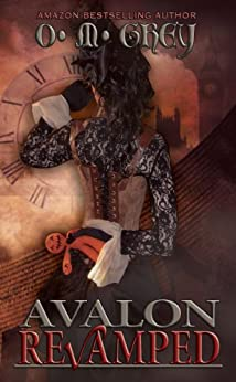 Avalon Revamped by [Grey, O. M.]