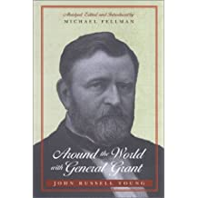 Around the World with General Grant