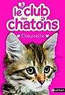 Le club des chatons, tome 5 : Chaussette par Mongredien