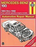 Mercedes Benz 190 Series '84'88 (Haynes Manuals)