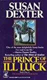 The Prince of Ill Luck (Warhorse of Esdragon, Book 1)