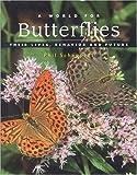 A World for Butterflies, Phillip J. Schappert, 1552095509