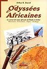 Odyssées africaines par Arthur R. David